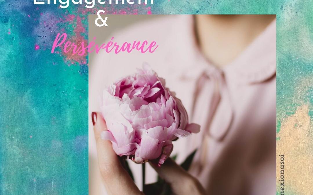 Engagement & Persévérance : les clés du bonheur